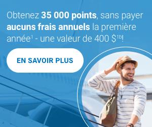 Obtenez une prime de bienvenue de 35000points. Ne payez aucuns frais annuels la premièreannée<sup>1</sup>.