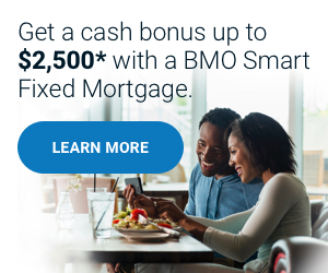 Get a cash bonus up to $2,500* with a BMO Smart Fixed Mortgage.