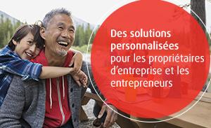 Des solutions personnalisees pour les proprietaires d'entreprise et les entrepreneurs