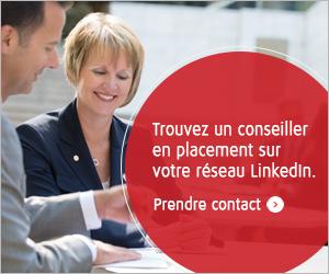 Trouvez un conseiller en placement sur votre réseau LinkedIn