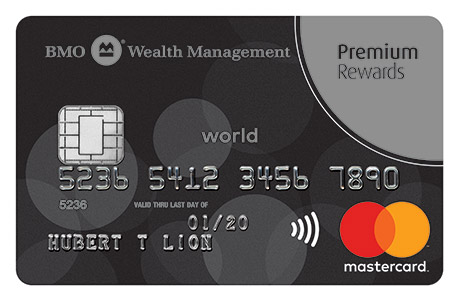 Premium Card Exclusively For Bmo Wealth Clients