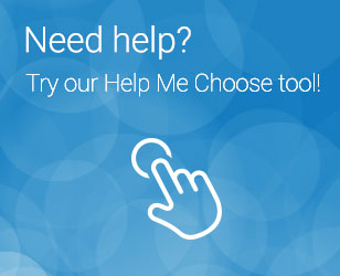 Need Help? Try our help me choose tool!