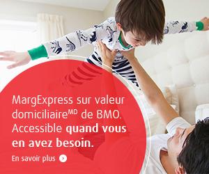 MargExpress sur valeur domiciliaire de BMO. Accessible quand vous en avez besoin. En savoir plus