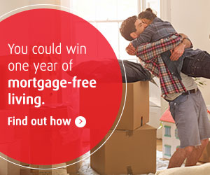 You could win one year mortgage-free living.