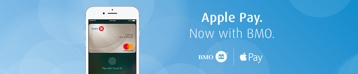 Apple Pay. Now at BMO.