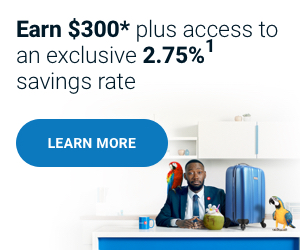 Earn $300 plus access to an exclusive 2.75 savings rate