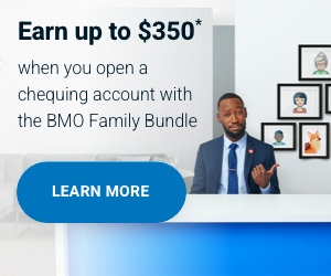 Earn $350 when you open a chequing account