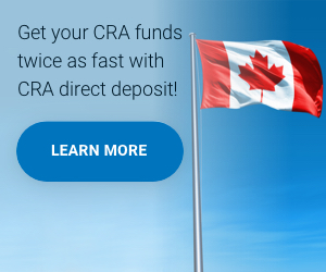 Get your CRA funds twice as fast with CRA direct deposit