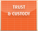 Trust and Custody