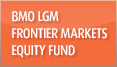 BMO Frontier Markets Equity Fund