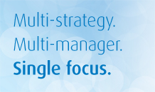 Multi-strategy. Multi-manager. Single focus.