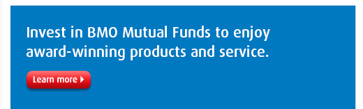 Invest in BMO Mutual Funds to enjoy award-winning products and service.