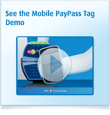 See the Mobile PayPass Tag demo