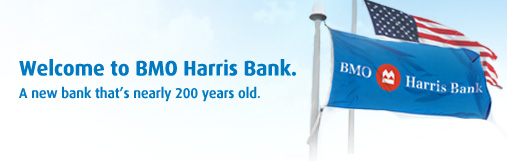Welcome to BMO Harris Bank. A new bank that's nearly 200 years old.