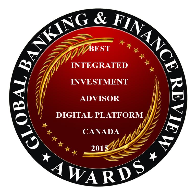 Best Integrated investment Advisor Digital Platform in Canada 2015*
